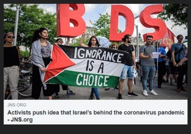 https://www.jns.org/opinion/activists-push-idea-that-israel-is-behind-the-coronavirus-pandemic/